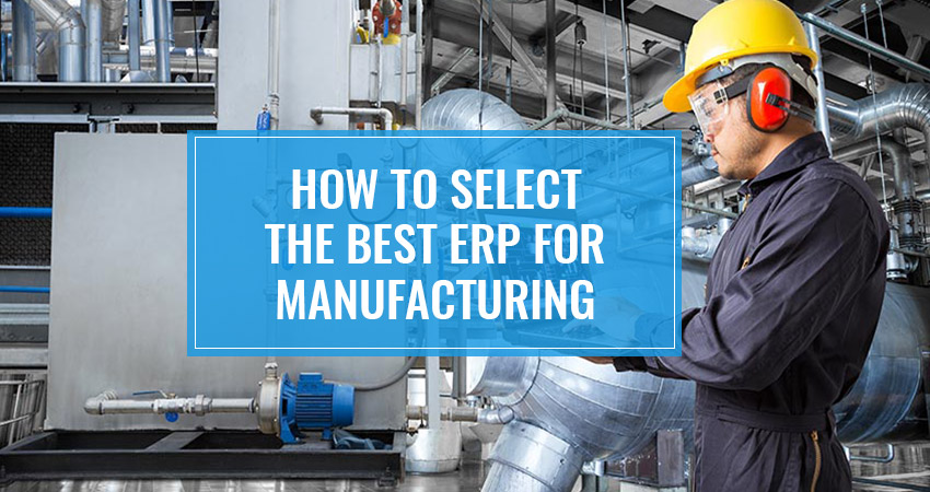 best ERP for Manufacturing
