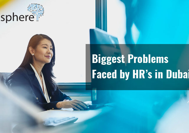 Problems faced by HR's in Dubai